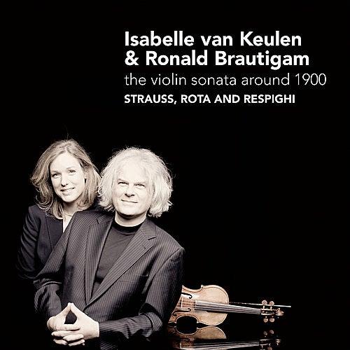 The Violin Sonata Around 1900 by Isabelle van Keulen