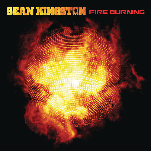 Play & Download Fire Burning by Sean Kingston | Napster