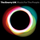 Play & Download Music For The People by The Enemy UK | Napster