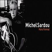 Play & Download Hors Format by Michel Sardou | Napster