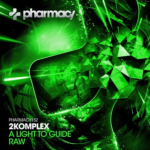 A Light To Guide / RAW - Single by 2Komplex