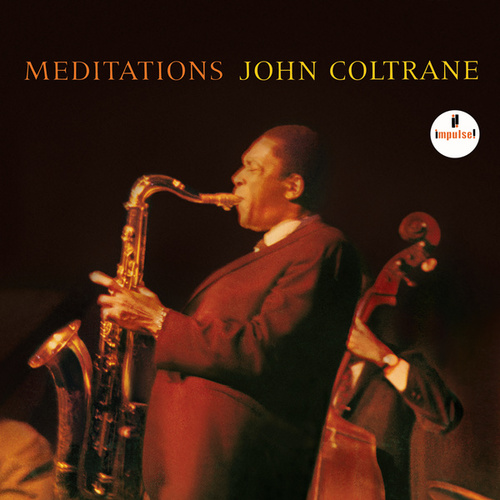 Meditations by John Coltrane