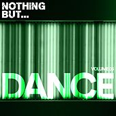 Nothing But... Dance, Vol. 03 - EP by Various Artists