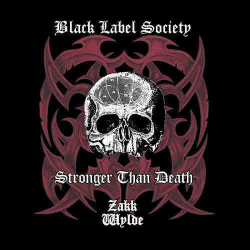 Play & Download Stronger Than Death by Black Label Society | Napster