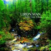 Solo Con Ellos by Liron Man