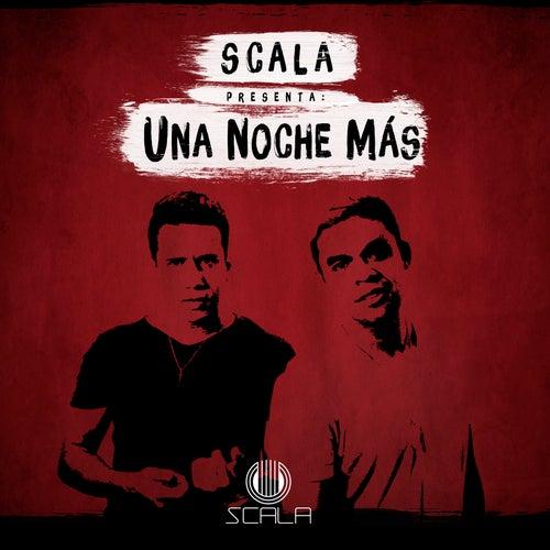 Una Noche Más by Scala