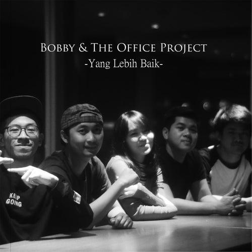 Yang Lebih Baik by Bobby