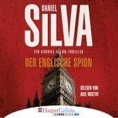 Der englische Spion (Ungekürzt) von Daniel Silva