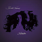 Shake by Shook Twins