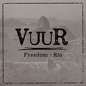 Freedom - Rio by Vuur