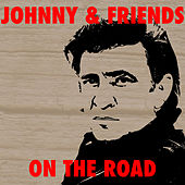 Johnny & Friends On The Road von Various Artists