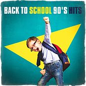 Back to School 90's Hits by Various Artists