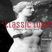 Classic Love by J-Hood