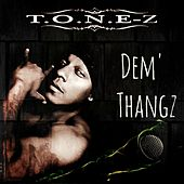 Dem Thangz by ToneZ