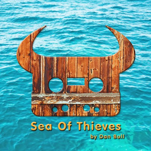 Sea of Thieves by Dan Bull