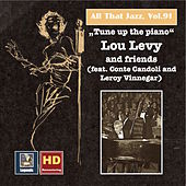 All That Jazz, Vol. 91: Tune Up the Piano – Lou Levy & Friends (Feat. Conte Candoli & Leroy Vinnegar) [Remastered 2017] by Various Artists