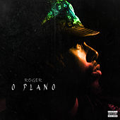 O Plano by Roger