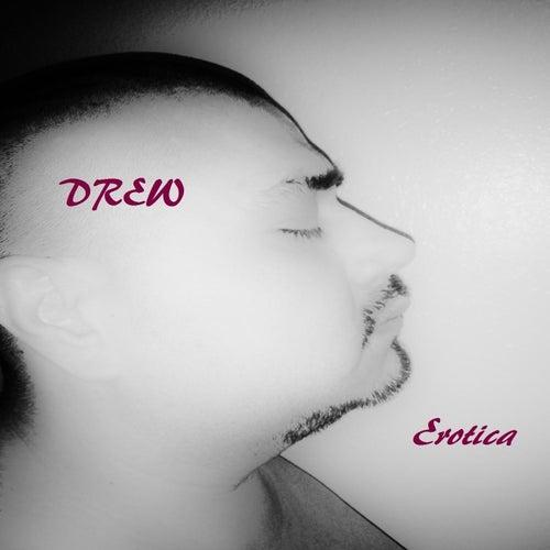 Erotica by DREW