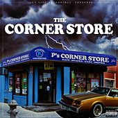 The Corner Store by Corner Boy P