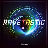 Ravetastic #5 by Various Artists