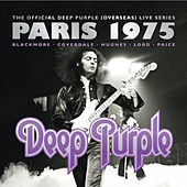 The Official Deep Purple (Overseas) Live Series: Paris 1975 by Deep Purple