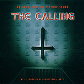 The Calling (Original Motion Picture Score) by Christopher Franke