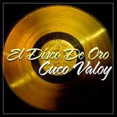 El Disco de Oro by Cuco Valoy