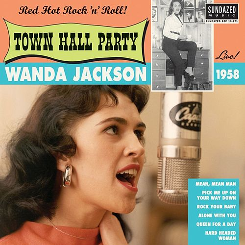 Live at Town Hall Party 1958 by Wanda Jackson