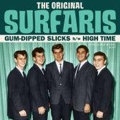 Gum-Dipped Slicks / High Time by The Original Surfaris