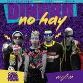Dinero No Hay by Chocquibtown