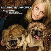 Play & Download Unwanted Thoughts Syndrome by Maria Bamford | Napster