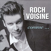 Play & Download Comme... by Roch Voisine | Napster