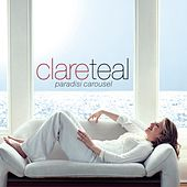 Play & Download Paradisi Carousel by Clare Teal | Napster