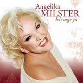 Ich sage ja by Angelika Milster