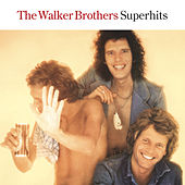 Play & Download Superhits by The Walker Brothers | Napster