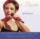 Play & Download Nur das Beste by Michelle | Napster
