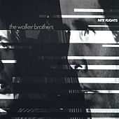 Play & Download Nite Flights by The Walker Brothers | Napster