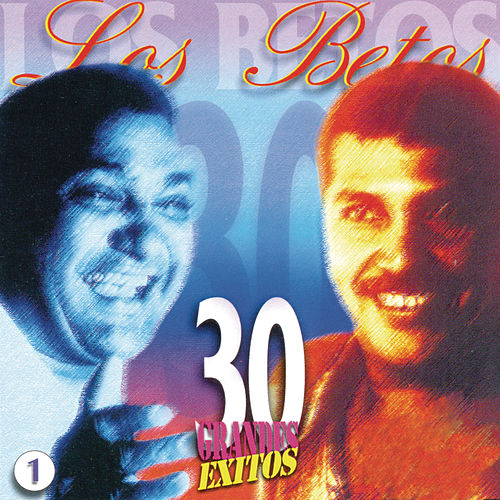 30 Grandes Exitos by Los Betos