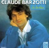 Play & Download J'Ai Les Bleus by Claude Barzotti | Napster