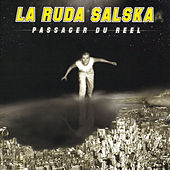 Passager du réel by La Ruda Salska