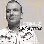 Play & Download Les Sénégalaises by Sanseverino | Napster