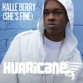 Play & Download Halle Berry (She's Fine) by Hurricane Chris | Napster
