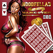Game Over by Hood Fellas