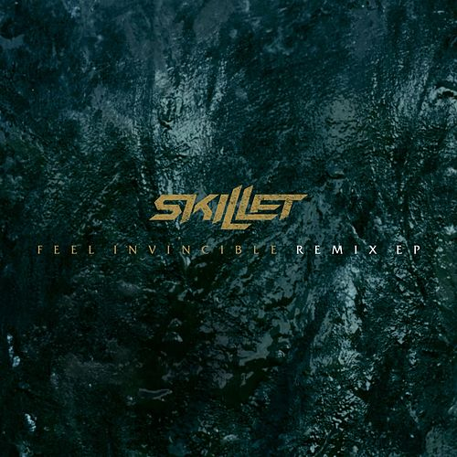 Feel Invincible Remix EP by Skillet