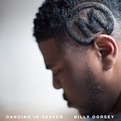 Dancing in Heaven by Billy Dorsey