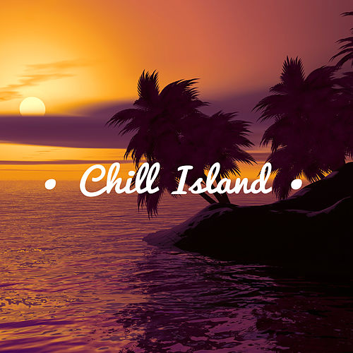 Chill Island – Beach Music, Tropical Lounge Music, Summer Vibes, Calm Down, Sunbed Chill by Top 40