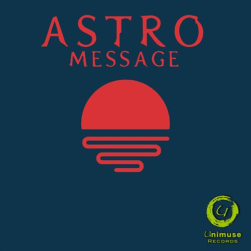 Message by Astro