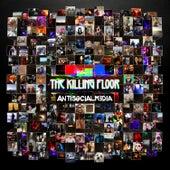 Antisocialmedia by Killing Floor