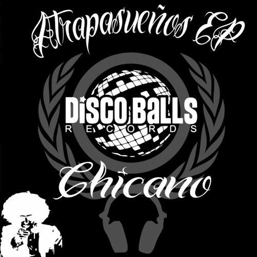 Atrapasueños - Single by El Chicano