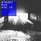 Street Mix, Vol. 10 - EP by Various Artists